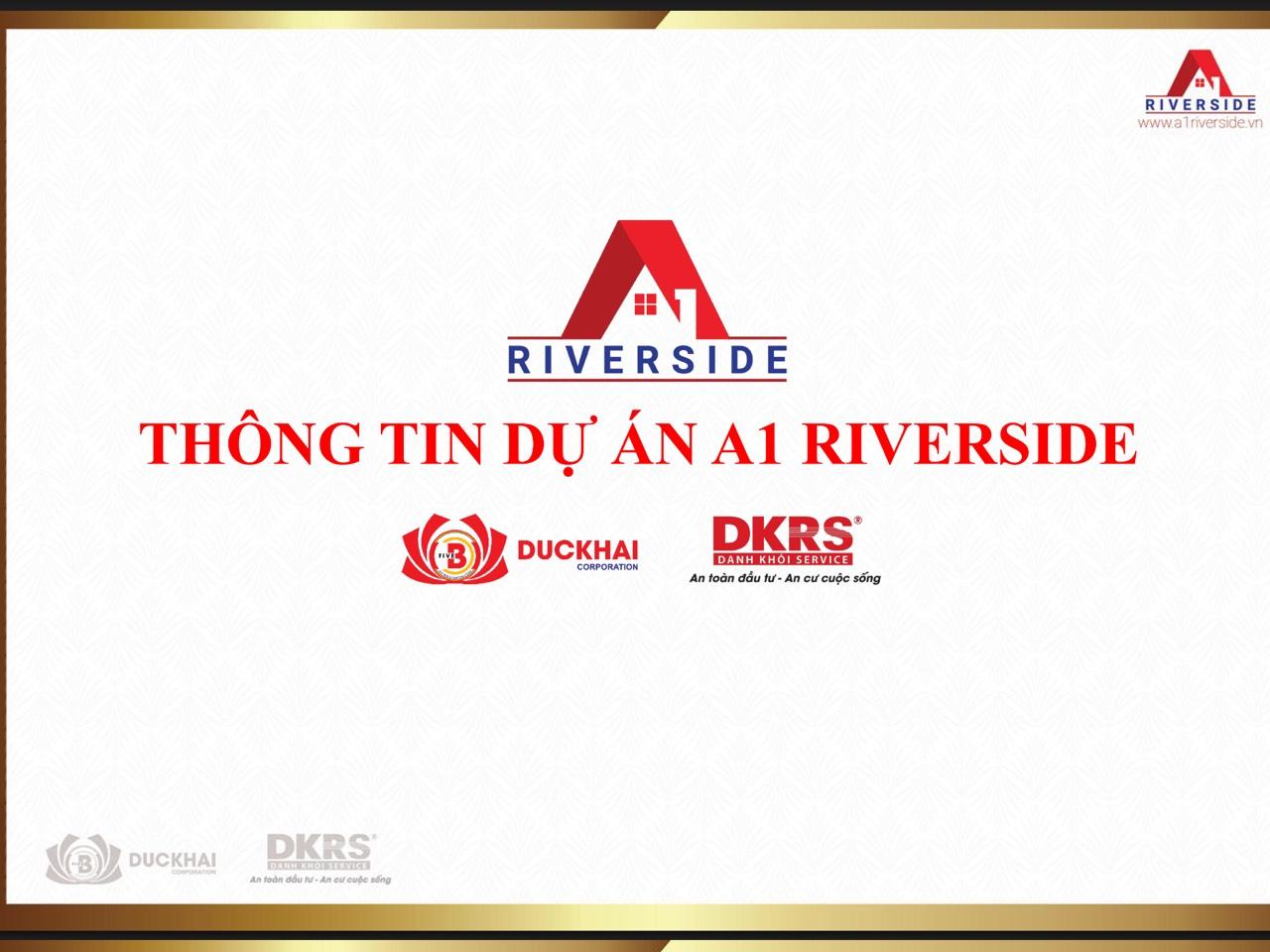 SỰ KHÁC BIỆT CỦA CĂN HỘ A1 RIVERSIDE VÀ CÁC BLOCK KHÁC TRONG TOÀN KHU